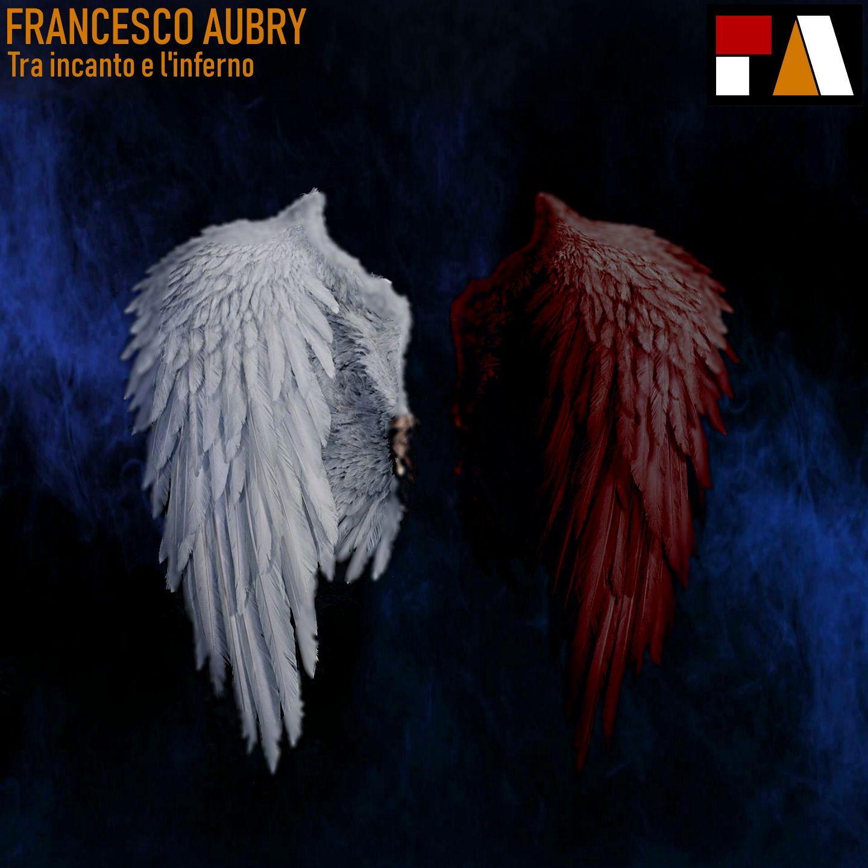 Gli streaming in nessun modo potranno mai sostituire il calore e l'energia che sprigiona una band su un palco - Intervista al cantautore e musicista Francesco Aubry